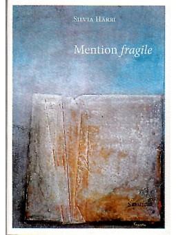 Mention fragile